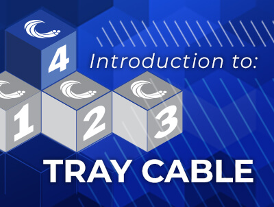 Service Wire Academy Introduction to Tray Cable